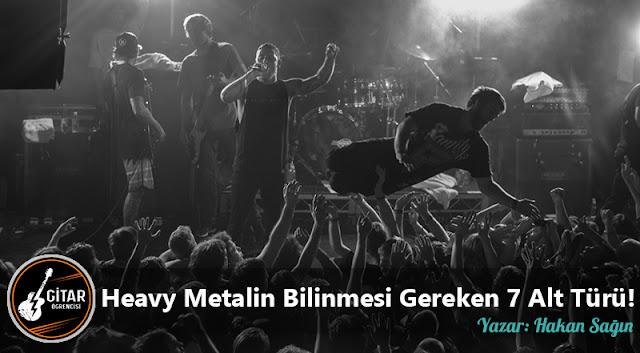 Heavy Metalin Bilinmesi Gereken 7 Alt Türü