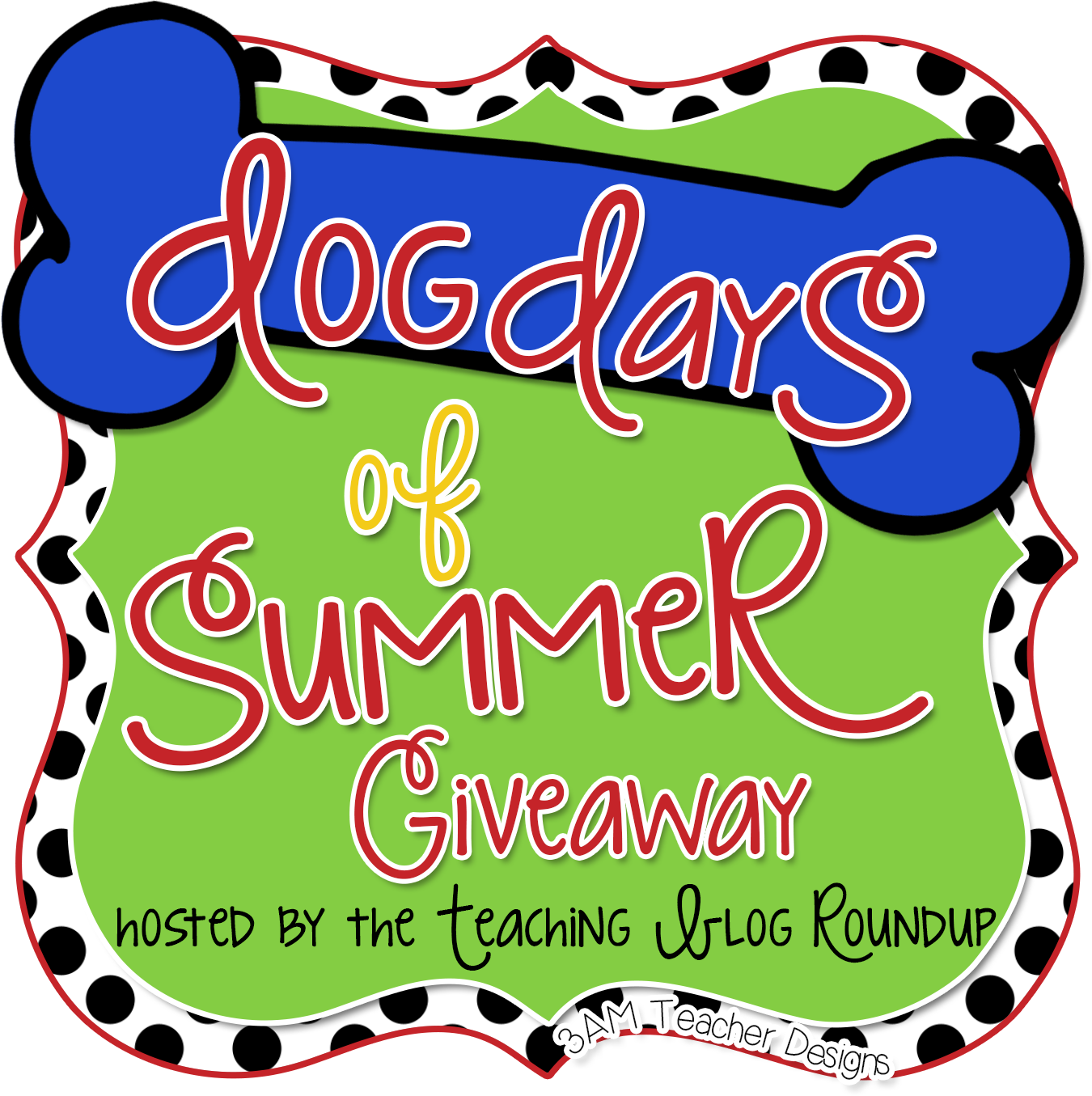 Teaching Blog Round Up: Dog Days of Summer Giveaway