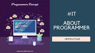 Tentang Programmer Gaji dan Pekerjaan yang di lakukannya