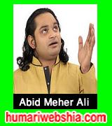 http://www.humariwebshia.com/p/abid-mehar-ali-khan-qasida.html