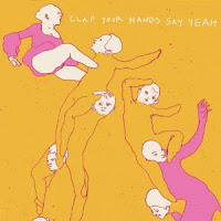 Clap Your Hands Say Yeah - Clap Your Hands Say Yeah