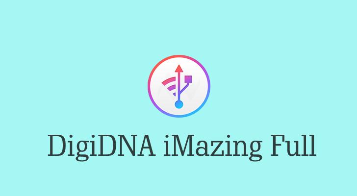 DigiDNA iMazing 2 7 2 Multilingual Full Crack