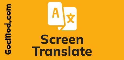Dịch Màn Hình (Screen Translate) v1.79 [Đã mở khóa]