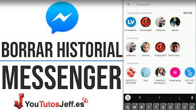 como borrar historial de busqueda en messenger