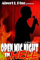 Open Mic Night in Hell by Alpert L Pine