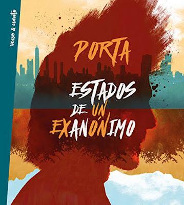 ESTADOS DE UN EXANÓNIMO. Porta (26 Octubre 2017) | POESIA - PROSA POETICA - RAP portada libro