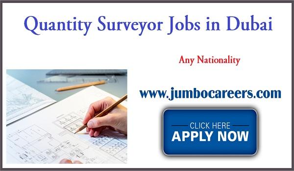 Quantity surveyor jobs for Indians, Urgent Dubai jobs with salary,