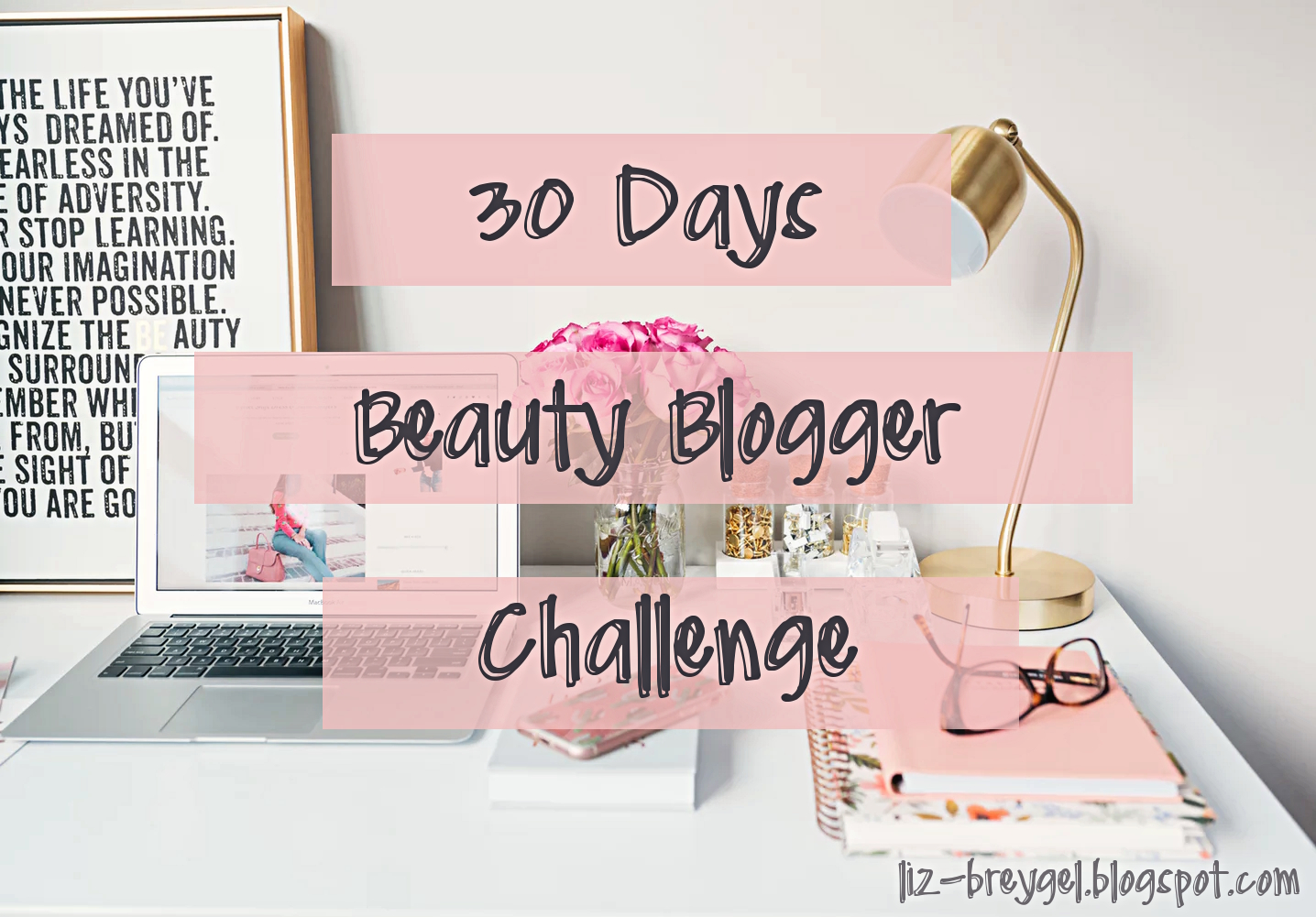 beauty fashion blogger month 30 day challenge intro how to january girl