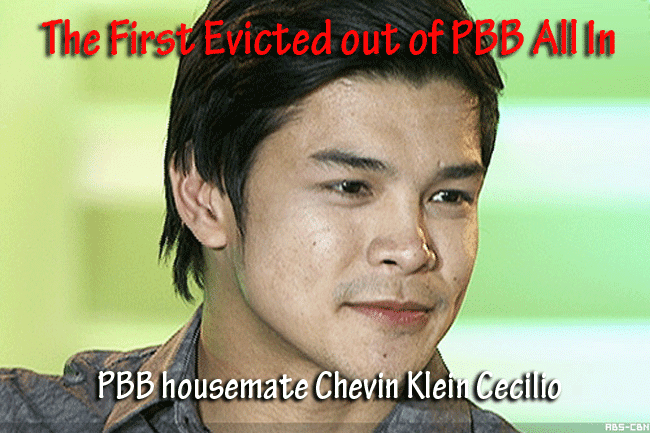 Housemate Chevin Cecilio the First Evicted out of PBB All In