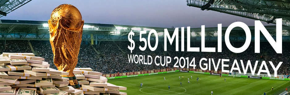 $50 Million World Cup 2014 GIVEAWAY
