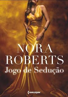 Jogo de Sedução (Nora Roberts)