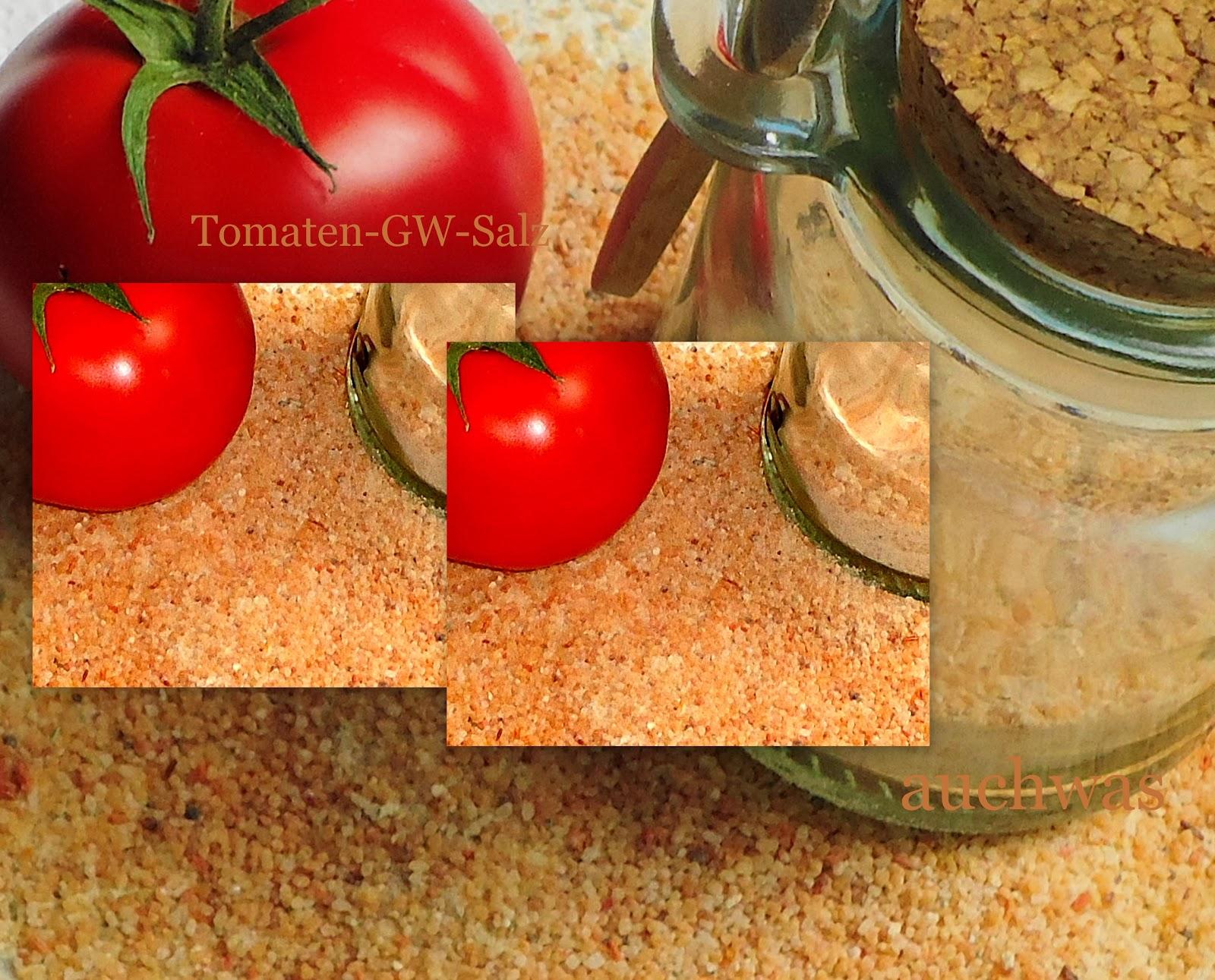 auchwas tomaten zeit tomaten gw salz. Black Bedroom Furniture Sets. Home Design Ideas