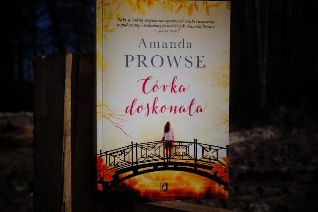 """Córka doskonała"" Amanda Prowse"