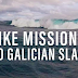 Strike Mission Up To Galician SLABS