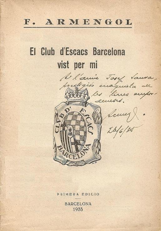 Libro El Club d'Escacs Barcelona vist per mí - Francesc Armengol