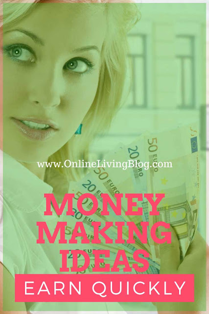 Best Money Making Ideas To Earn Extra Cash Quickly