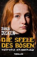 Dania-Dicken/Die-Seele-des-Boesen-Finstere-Erinnerung