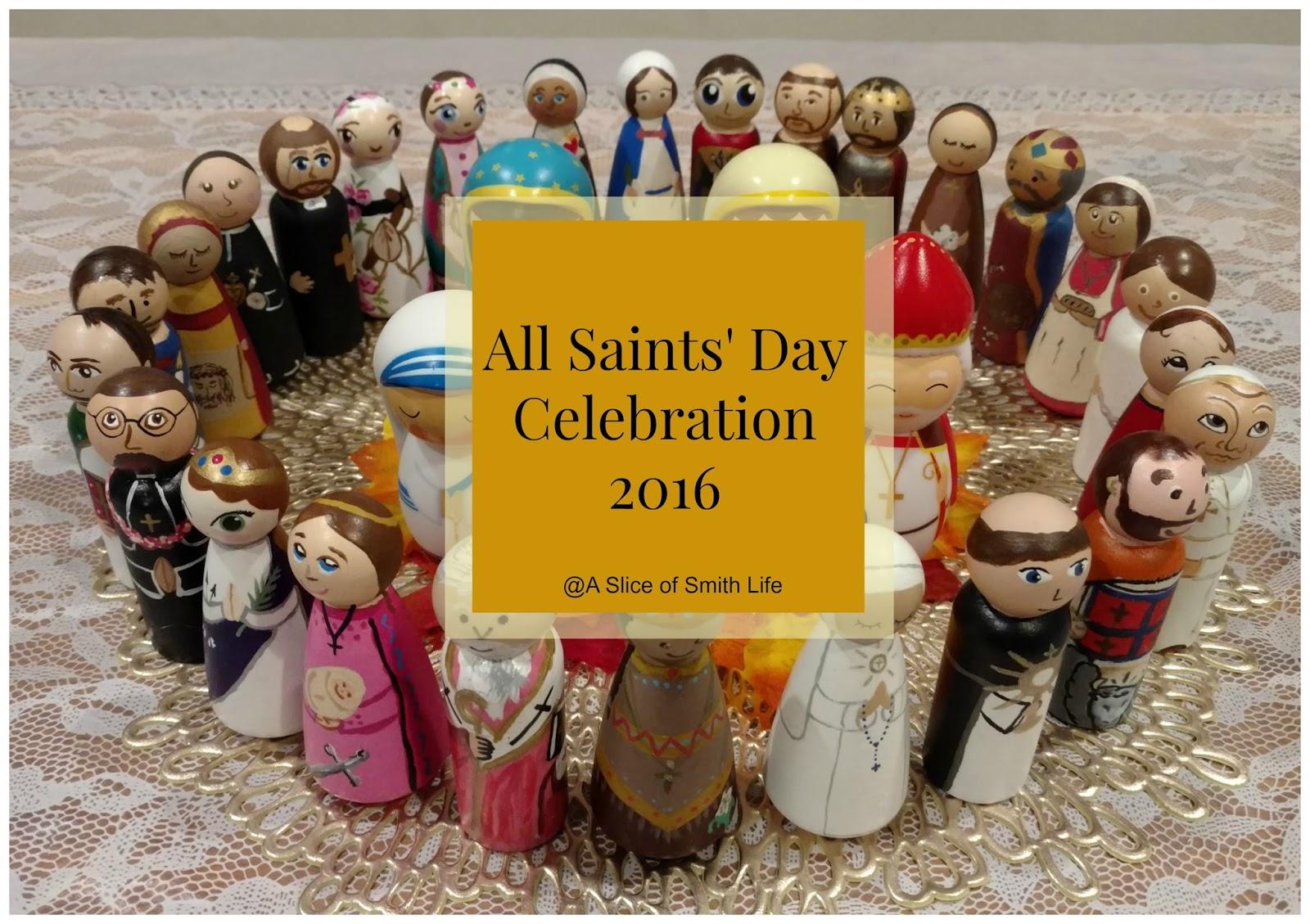 A Slice Of Smith Life All Saints Day Celebration