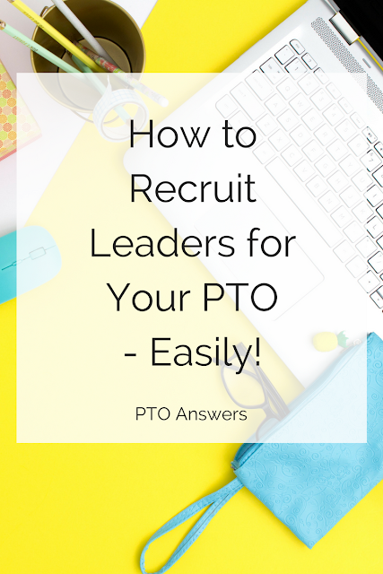There's a right way and a wrong way to recruit volunteers and leaders for your PTA / PTO or school group. Make sure you're doing it the right way so you can assemble the best parent board ever for a fantastic year!