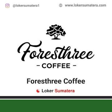 Lowongan Kerja Dumai, Foresthree Coffee Juli 2021