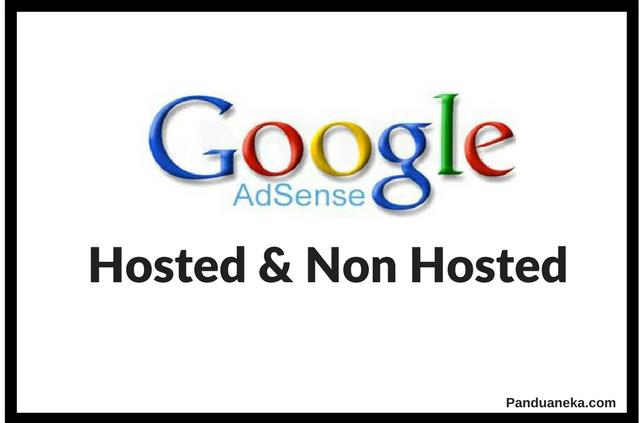 Mengenal Perbedaan Akun Google Adsense Hosted dan Non Hosted