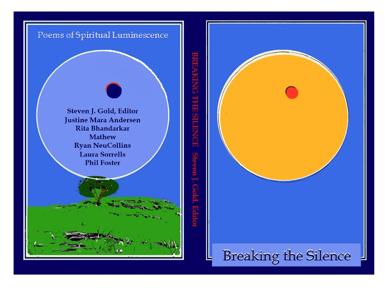 Breaking the Silence: Poems of Spiritual Luminescence