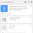 Google Now in Chrome for Desktop