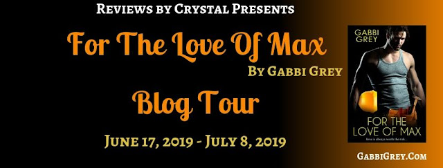 For the Love of Max by Gabbi Grey