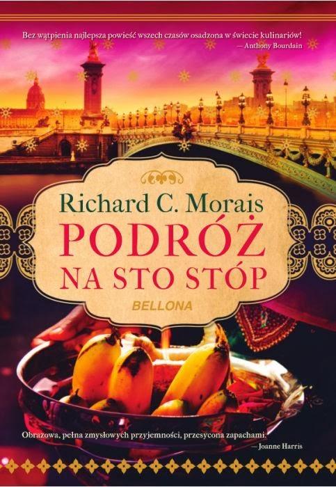 """Richard C. Morais, """"Podróż na sto stóp"""""""