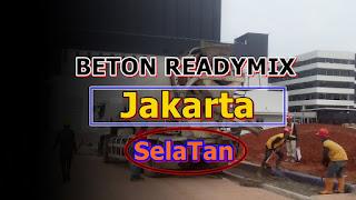 Harga Ready mix Jakarta Selatan dan Jayamix