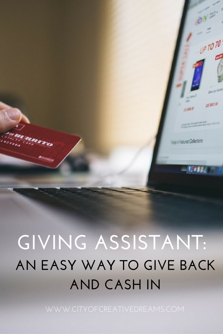 Giving Assistant: A Easy Way to Give Back and Cash In | City of Creative Dreams