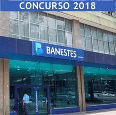 Edital Concurso Banestes 2018: