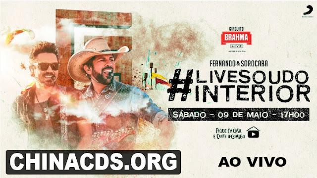 Assista Agora Ao Vivo - Fernando & Sorocaba - #LiveSouDoInterior - 09.05.2020