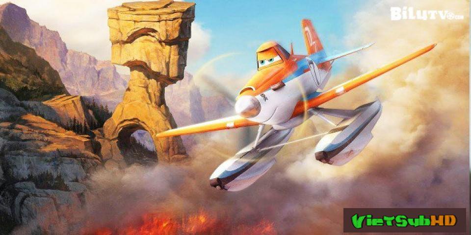Phim Anh Hùng Biển Lửa Thuyết minh HD | Planes: Fire And Rescue 2014