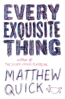 Every Exquisite Thing by Matthew Quick book cover