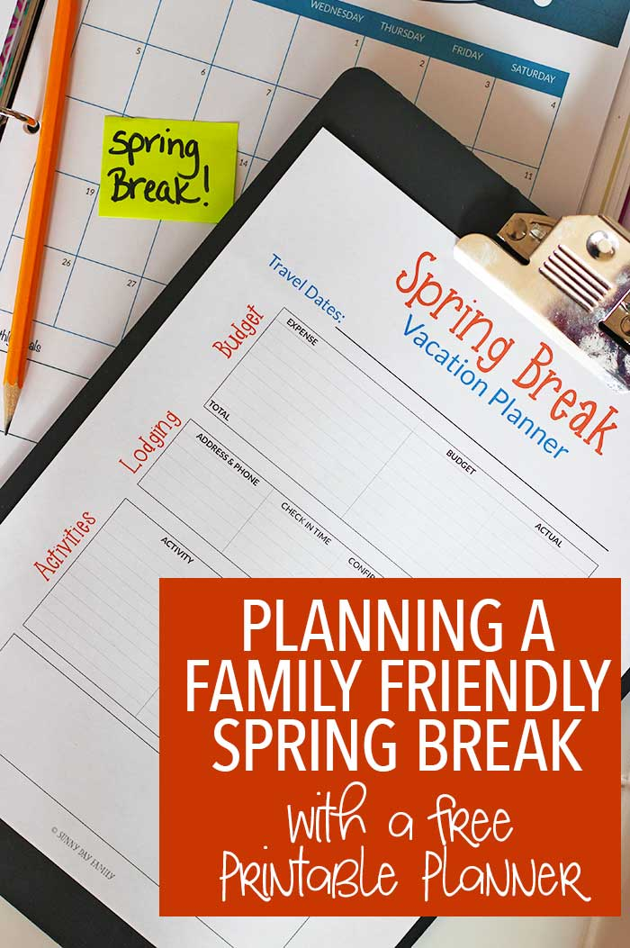 Planning a family friendly spring break vacation? Use this tips plus a FREE printable planning page for the best trip ever! Vacation Planning | Spring Break | Family Travel | Travel Planner | Family Vacation