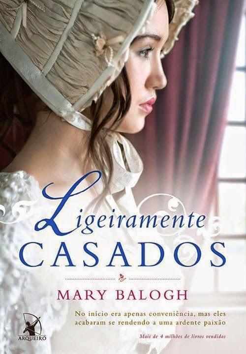 [Resenha] Ligeiramente Casados (Os Bedwyns #1)   Mary Balogh