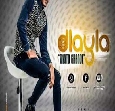 Delayla - Muito Grande (Kizomba) 2018