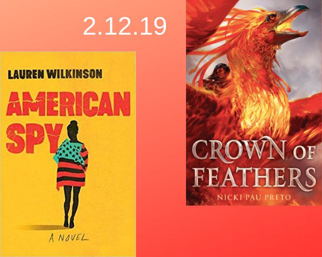 Crown of Feathers, Nicki Pau Preto, American Spy, Lauren Wilkinson
