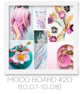 Mood board #20 (10.07-10.08)