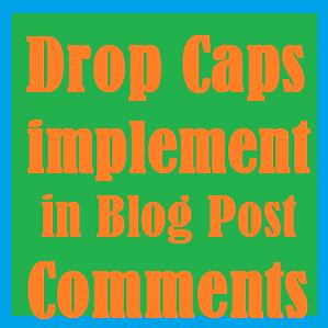Drop Caps Post Comments