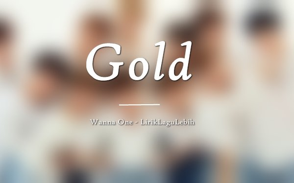 Gold - Wanna One