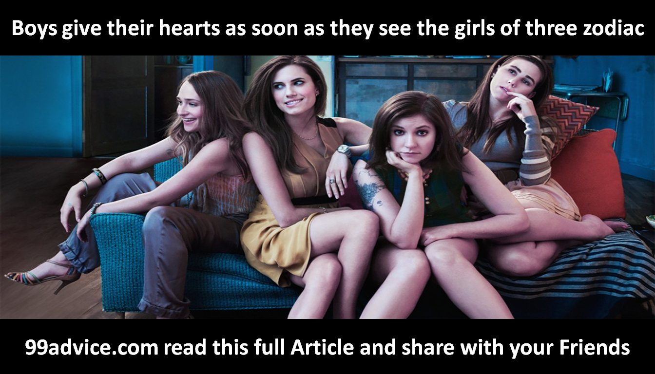 The boys give their hearts as soon as they see the girls of three zodiac