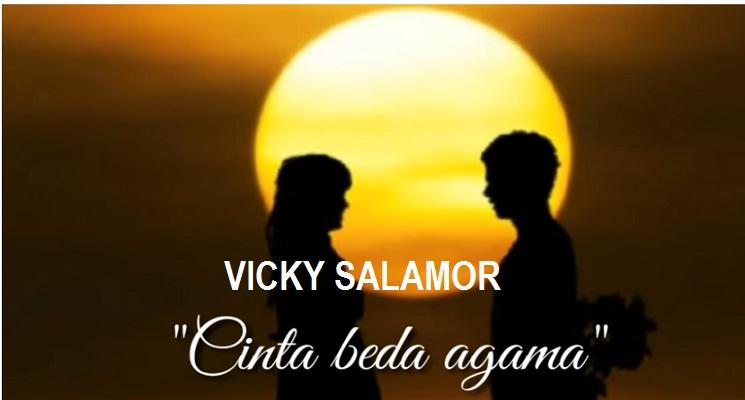 Lirik Lagu Cinta Beda Agama - Vicky Salamor