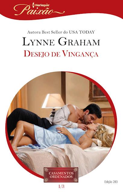 Desejo de Vingança: Harlequin Paixão - ed.283 - Lynne Graham