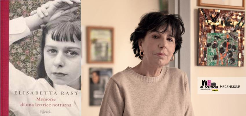 Recensione: Memorie di una lettrice notturna, di Elisabetta Rasy