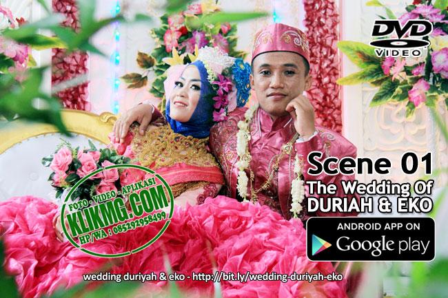 Scene 01 Video Wedding DURIYAH & EKO