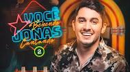 Baixar - Jonas Esticado - Você Bebendo Jonas Cantando 2 - 2019