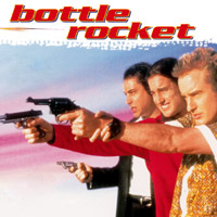 Worst to Best: Wes Anderson - 07. Bottle Rocket