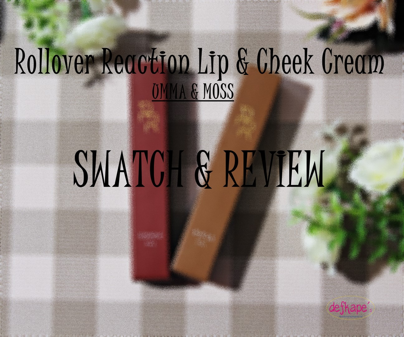 Defkapes Blog Review Rollover Reaction Sueded Lip Cheek Cream And Saddie